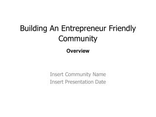 Building An Entrepreneur Friendly Community