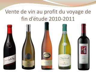 Vente de vin au profit du voyage de fin d'étude 2010-2011