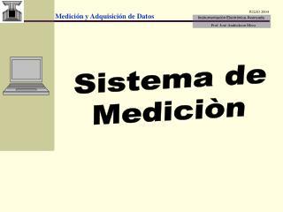 Sistema de Mediciòn