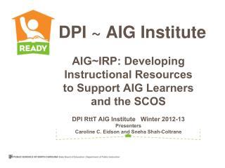 DPI ~ AIG Institute