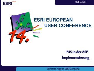 ESRI EUROPEAN         USER CONFERENCE