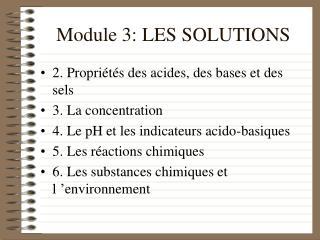 Module 3: LES SOLUTIONS