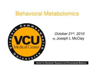 Behavioral Metabolomics