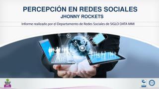 PERCEPCIÓN EN REDES SOCIALES