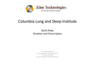 Columbia Lung and Sleep Institute Quick Steps Dictation and Transcription
