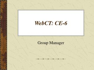 WebCT: CE-6