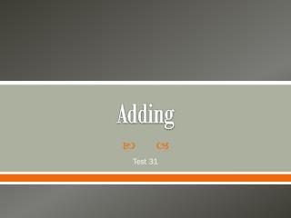 Adding