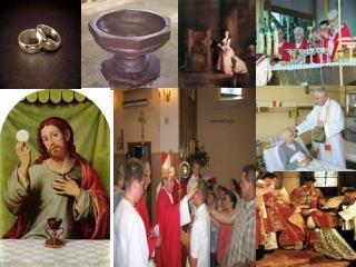 Chrystus przychodzi do człowieka. SAKRAMENTY