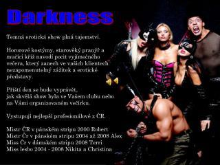 Temná erotická show plná tajemství. Hororové kostýmy, starověký pranýř a