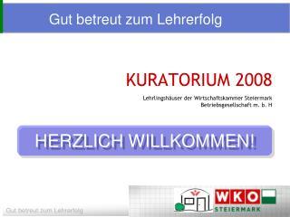 KURATORIUM 2008 Lehrlingsh�user der Wirtschaftskammer Steiermark  Betriebsgesellschaft m. b. H