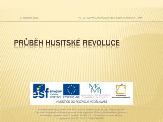 Pr?b?h husitsk� revoluce