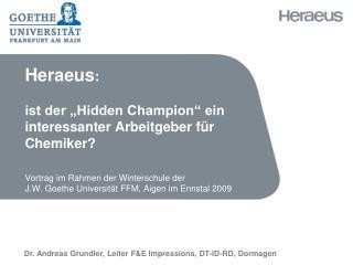 Dr. Andreas Grundler, Leiter F&E Impressions, DT-ID-RD, Dormagen