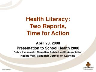 Health Literacy: Two Reports,  Time for Action