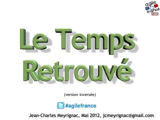 Jean-Charles Meyrignac, Mai 2012, jcmeyrignac@gmail