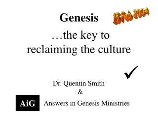 Genesis  … the key to reclaiming the culture