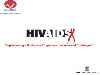 """Implementing a Workplace Programme: Lessons and Challenges"""