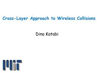 Cross-Layer Approach to Wireless Collisions