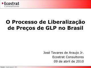 O Processo de Liberalização de Preços de GLP no Brasil
