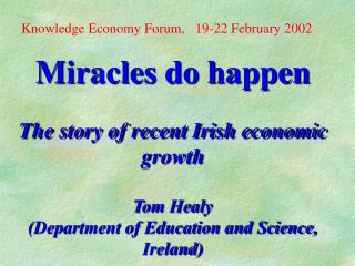 Knowledge Economy Forum,   19-22 February 2002