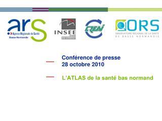 Conférence de presse 28 octobre 2010