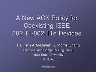 A New ACK Policy for Coexisting IEEE 802.11/802.11e Devices