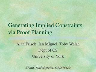 Generating Implied Constraints via Proof Planning