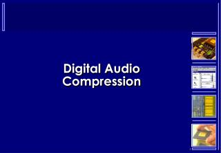 Digital Audio Compression