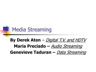 Media Streaming