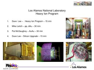 Los Alamos National Laboratory Heavy Ion Program