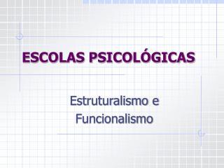 ESCOLAS PSICOLÓGICAS
