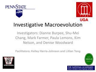 Investigative Macroevolution