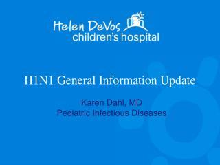 H1N1 General Information Update