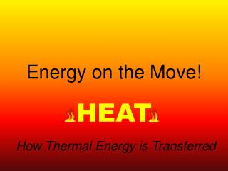 Energy on the Move!