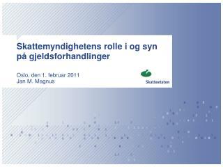 Skattemyndighetens rolle i og syn på gjeldsforhandlinger