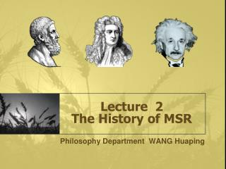 Lecture  2 The History of MSR