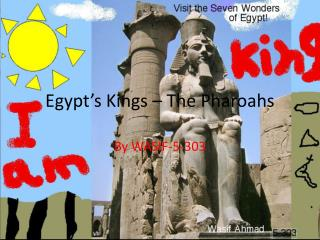 Egypt's Kings – The  Pharoahs