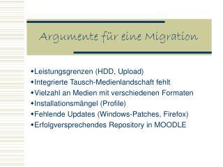 Argumente für eine Migration