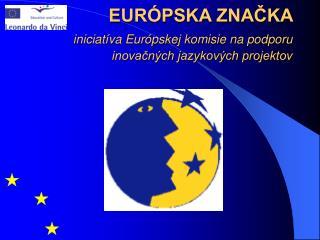 EURÓPSKA ZNAČKA
