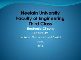 Neelain  University Faculty of Engineering Third Class
