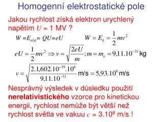 Homogenn í  elektrostatick é pole