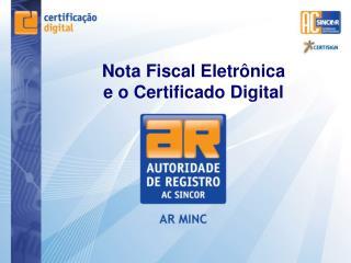 Nota Fiscal Eletr nica e o Certificado Digital