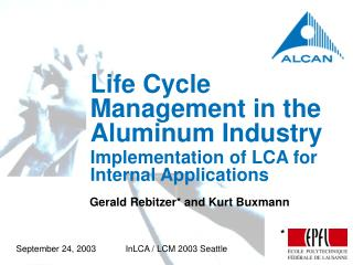 Life Cycle Management in the Aluminum Industry