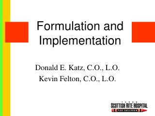 Formulation and Implementation
