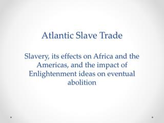 History of African Slavery