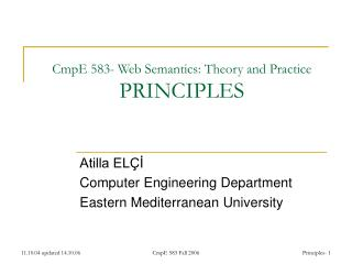 CmpE 583- Web Semantics: Theory and Practice PRINCIPLES