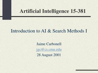 Artificial Intelligence 15-381