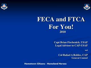 FECA and FTCA For You