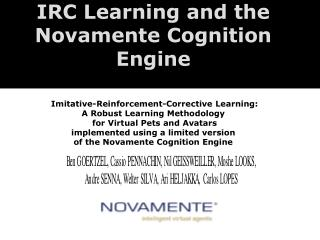 The Novamente Cognition Engine: An Integrative, Experiential Learning Focused Approach to AGI