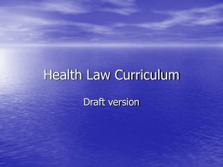 Health Law Curriculum
