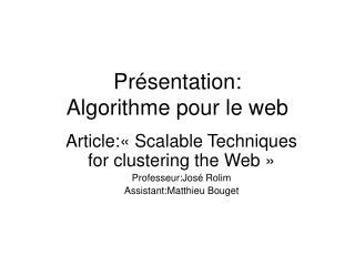 Pr�sentation: Algorithme pour le web